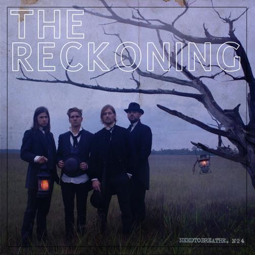 NEEDTOBREATHE - The Reckoning (90 sec)