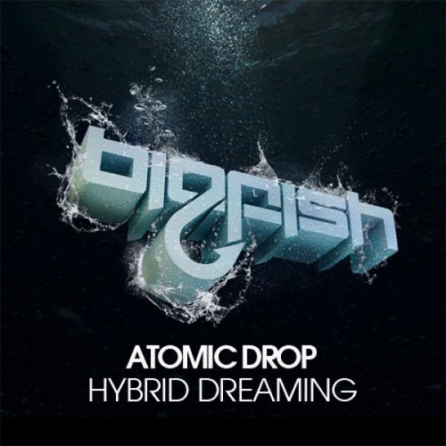 ATOMIC DROP, Feat Tasha Foxtrott - HYBRID DREAMING