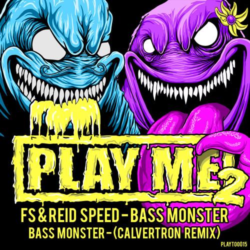 FS_Reid Speed_Bass Monster (PLAYTOO015)
