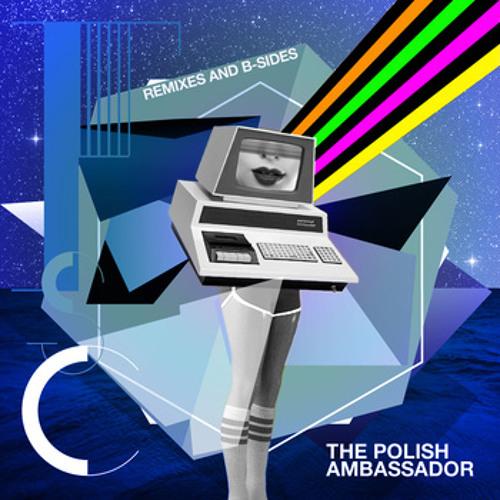 The Polish Ambassador - Glow Slowly SPLATINUM Remix