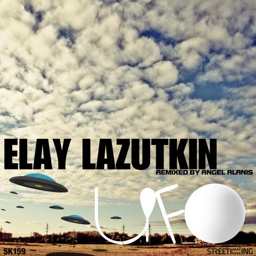 Elay Lazutkin - UFO (2011)