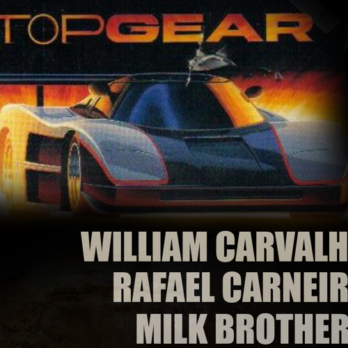 Future Frog - Top Gear - Willian Carvalho - Milk Brothers & Rafa Carneiro