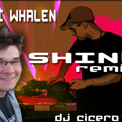 Levi Whalen - Shine (Dj Cicero 2011 Electro Mix)