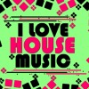I Love House Music Vol 3 (Free Download) :)