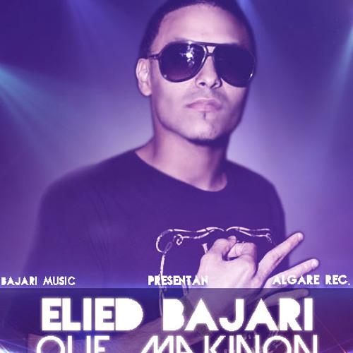 Que Makinon Elied Bajari ( Prod. Elied Bajari)