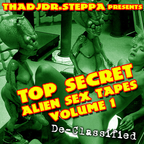 Alien Sex Tapes Vol.1 - MIX