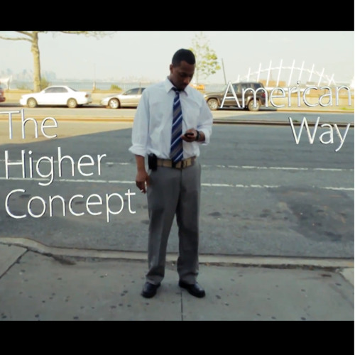 The Higher Concept - American Way