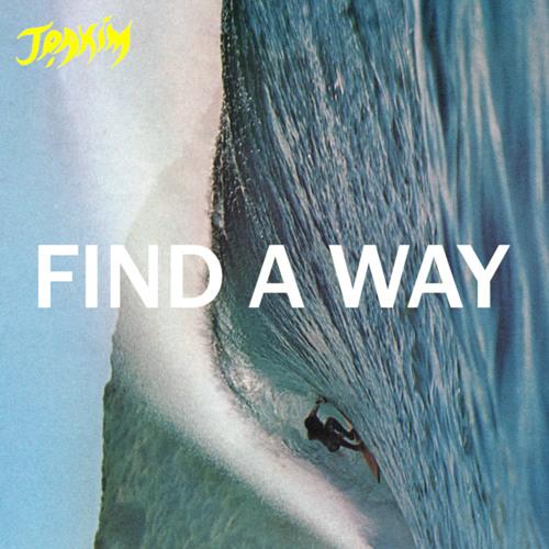 Joakim - Find A Way (Soul Clap Floating Remix)