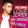 Joe Jonas - Love slayer (EmKay causing trouble Remix)