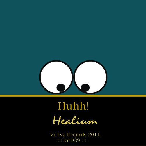 Healium Huhh - Vi Två Records