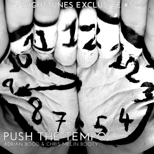 Push the Tempo (Adrian Bood & Chris Melin Booty) Exclusive NightTunes.org