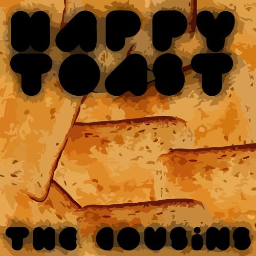 01 Happy Toast (Original Mix)