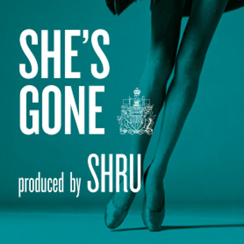 She's Gone (Prod by Shru)