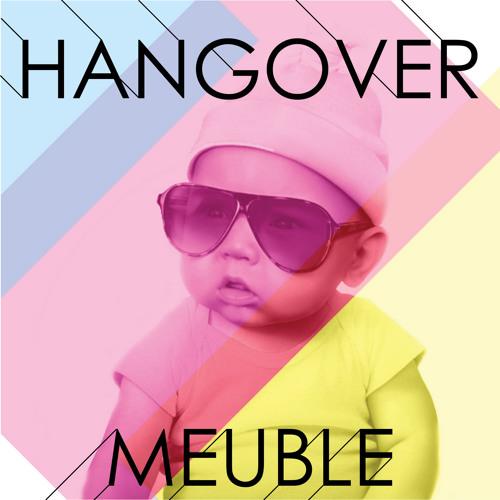 Hangover - Meuble