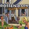 Rotten Bark - I Got You On My Own (Radio Edit)