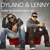 Nadie te va a amar como yo-Dyland & Lenny (Jonny Dj Ft. MDJ)