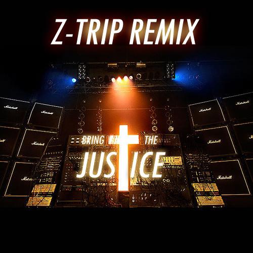 Bring The Justice (Z-Trip DJ Hero MIX ft. Chuck D & Justice)