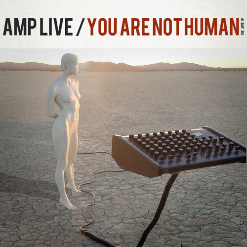 You Are Not Human (The Love EP)