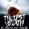 The Last Breath - Sangriento Resplandor