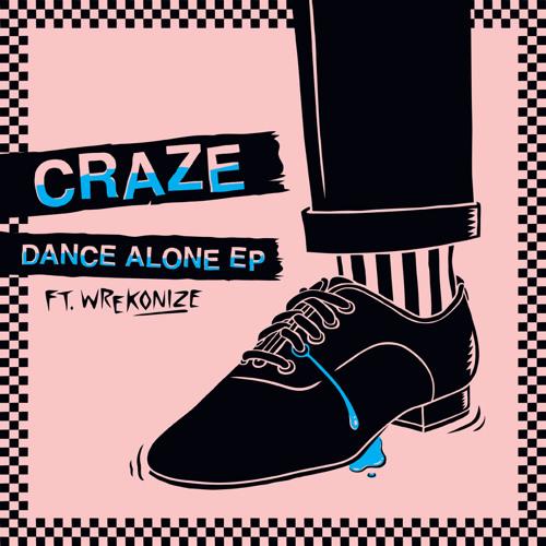 Craze's DANCE ALONE Promo MIX