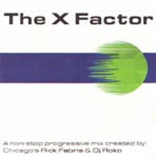 Rick Fabris - The X Factor