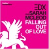 Falling Out Of Love (Featuring Sarah McLeod)