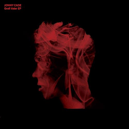 "Jonny Cade - ""Groß Vater EP"" [Black Key Records]"