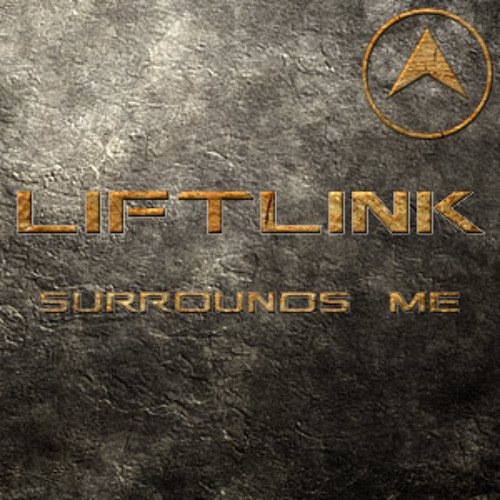 liftlink - surrounds me