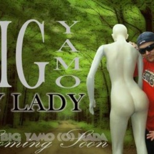 Big Yamo - My Lady (Big Yamo O Nada 2011) (FullPauta)