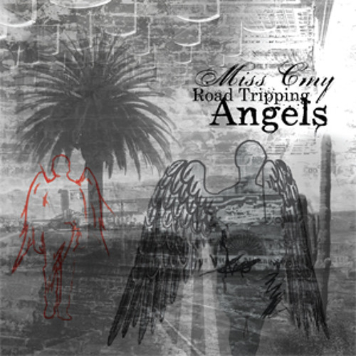 Miss Cmy - Road Tripping Angels Mix