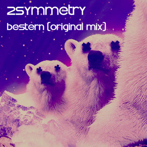 2Symmetry - Bestern! (Original mix) PREVIEW - OUT NOW!!!