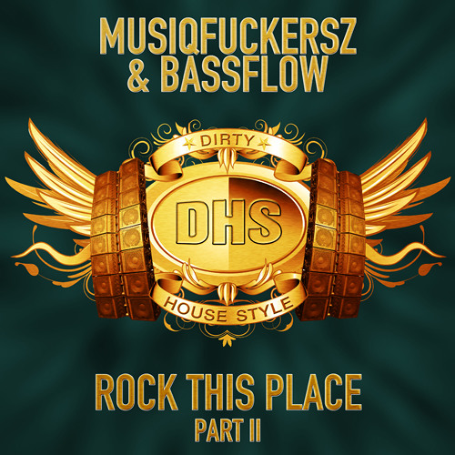 MusiqFuckersz & Bassflow - Rock This Place (Part II)