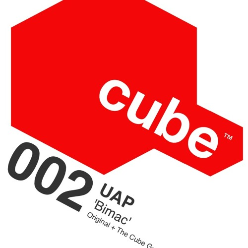UAP 'BiMac' (The Cube Guys Mix) OUT Sept 14th on Beatport ! - Cube Recordings 002
