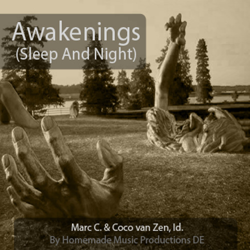 Marc C. feat. Coco van Zen, Id. - Awakenings (Sleep And Night)