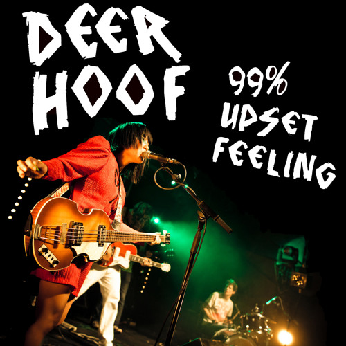 Deerhoof - 99% Upset Feeling
