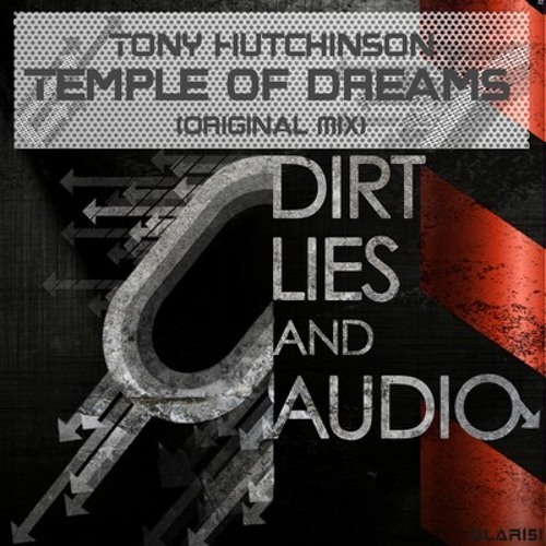 Tony Hutchinson - Temple Of Dreams [Release Date 31/10/11 DLA Recordings]