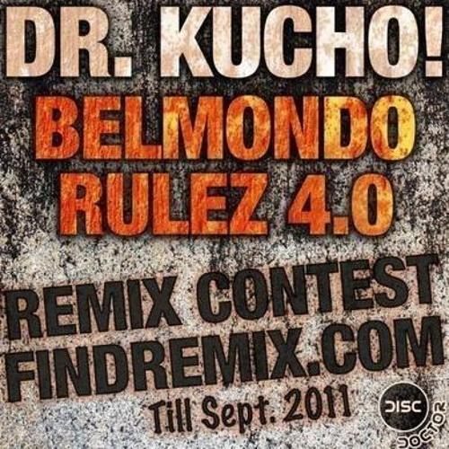 "Dr.kucho-belmondo rulez 4.0 (dance of eternity ""deep vibes"" mix)"