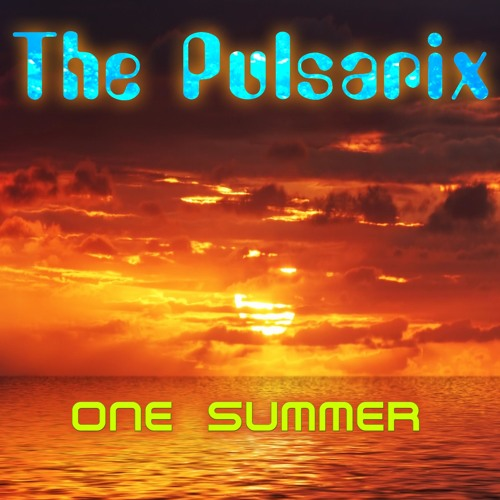 The Pulsarix - One Summer