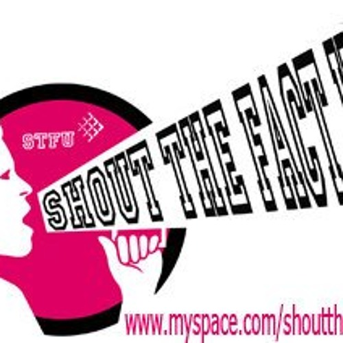 Shout The Fact Up - Girl In My Holiday