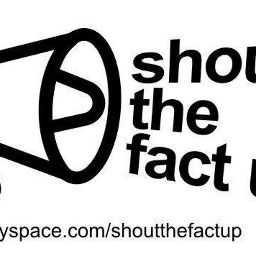 Shout The Fact Up - Untuk Sahabat