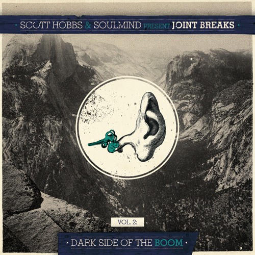 Scott Hobbs & Soulmind - Joint Breaks
