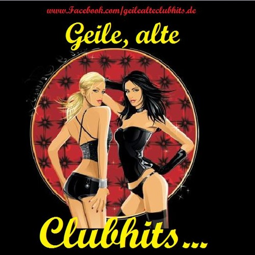 geile,alte clubhits...