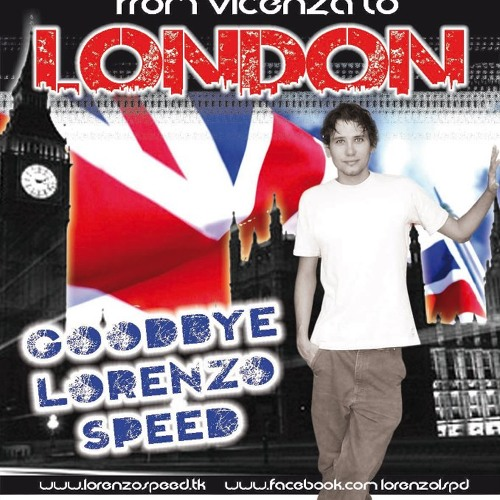 Part3 - DJ Set: LorenzoSpeed - Trance...from Vicenza to London ( goodbye LorenzoSpeed® )!