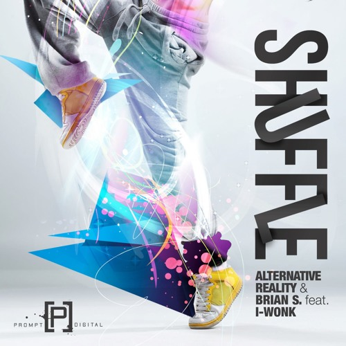 Alternative Reality & Brian S ft. I-Wonk - Shuffle [Free Download]