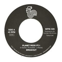 Breakout - Planet Rock (Pt. 1 & 2)