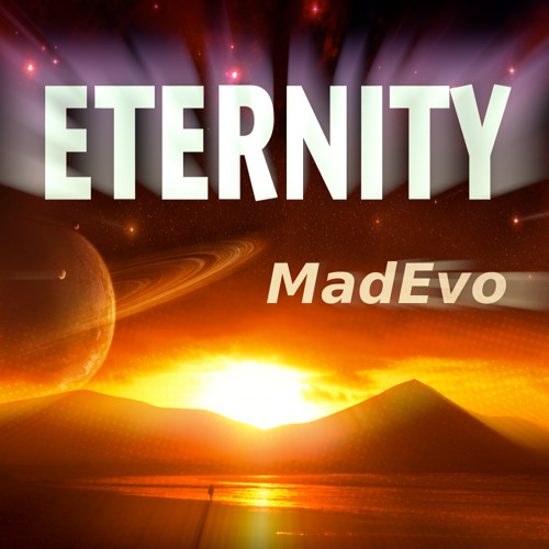 Eternity (Original Mix) ✰unsigned✰