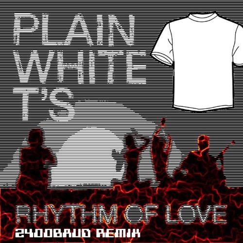 Plain White T's - Rhythm of Love - 2400baud Remix - FREE MP3 DOWNLOAD