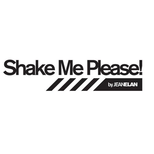 Shake Me Please by Jean Elan - Radio Show 11.09.2011