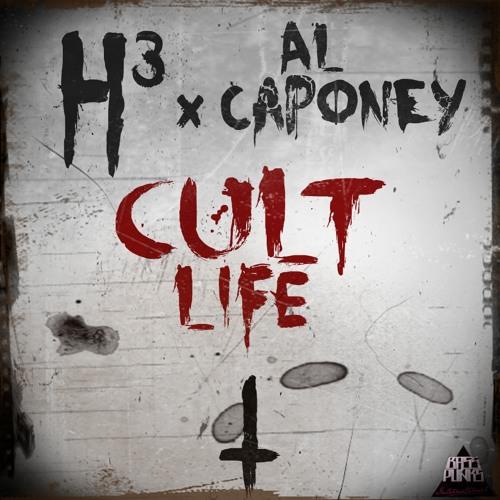 H3 ft Al Caponey - Cult Life (Original Mix)