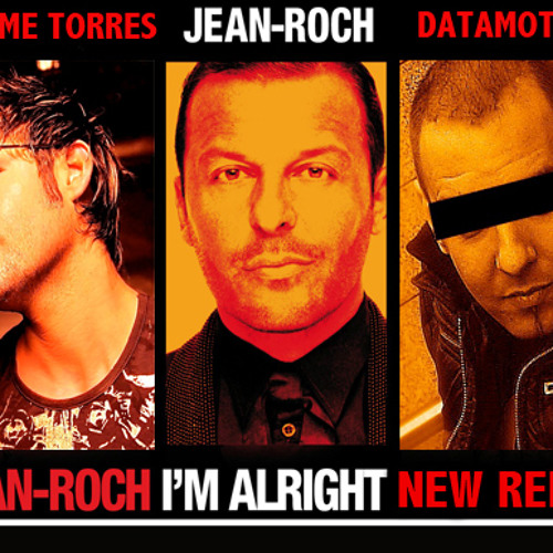 JEAN-ROCH FEAT FLO RIDA - I'M ALRIGHT (Maxime Torres & Datamotion remix)
